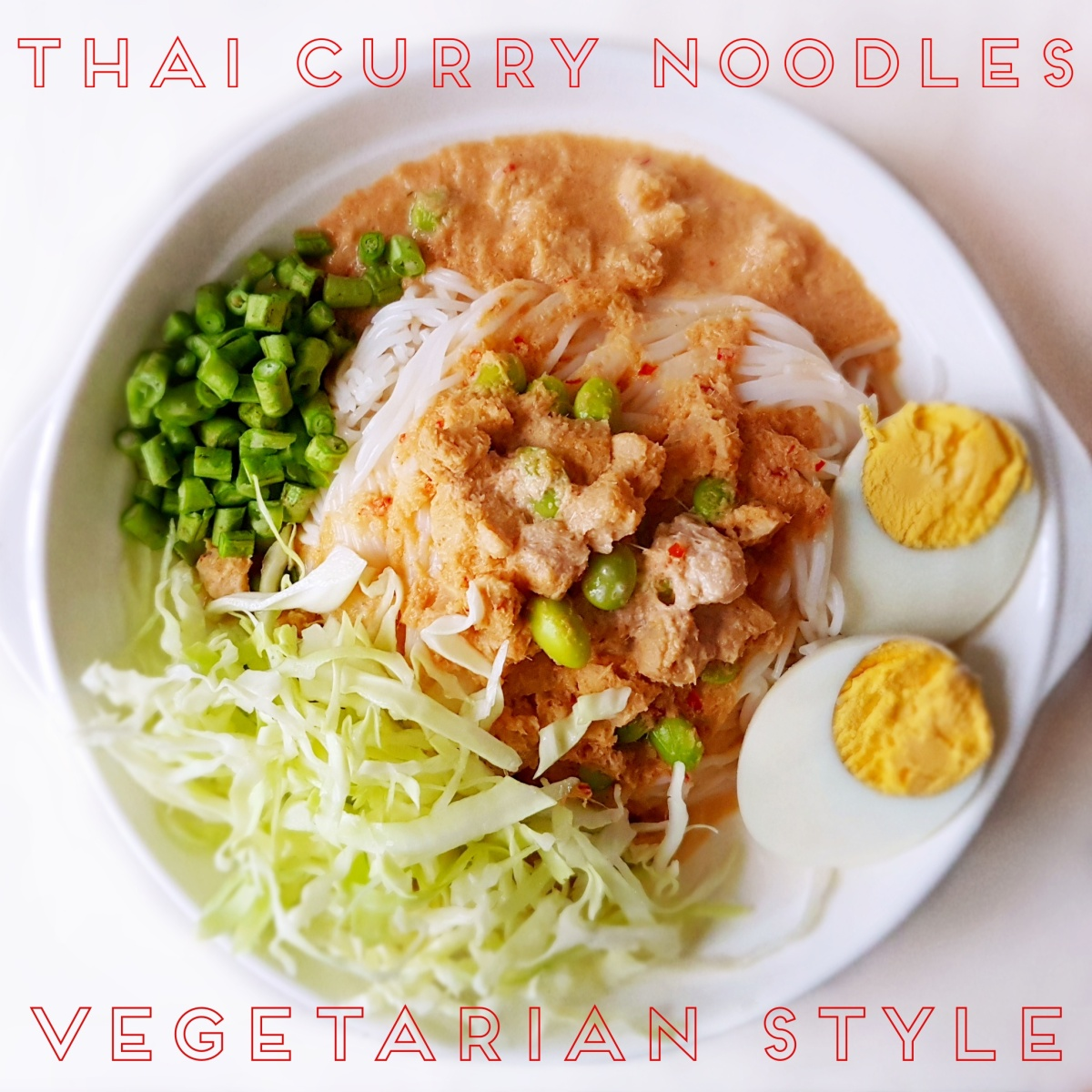 Thai Vegetarian Curry Noodles, Creamy Herbal Goodness